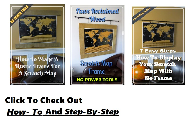 How To Frame A Scratch Map DIY Scratch Off Maps - Framed scratch world map